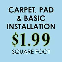 Carpet, pad and basic installation $1.99 sq.ft during our spring fling sale at Floors 55