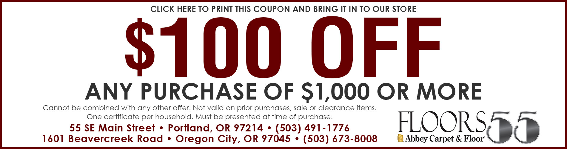 Click here to print this coupon and bring it into our store for $100 off any purchase of $1,000 or more!