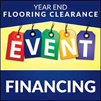 Year End Flooring Clearance Event offering 90 days same as cash. Offer ends 12-31-20