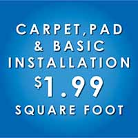 Purchase carpet, pad and basic installation for only $1.99 sq ft during our New Year, New Floor sale